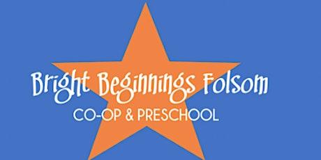 Bright Beginnings Folsom Membership In-Person Information Session tickets