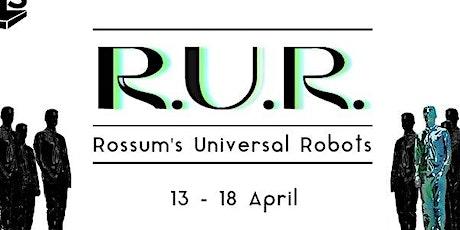 NUTS Presents:  Rossum's Universal Robots tickets