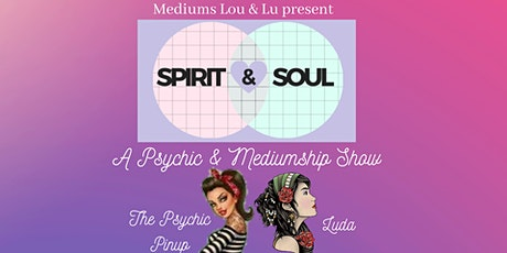 GOULBURN - Spirit & Soul Psychic & Mediumship Show tickets