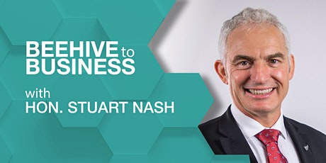 Beehive to Business with Hon. Stuart Nash tickets