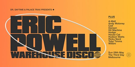 ERIC POWELL ▬ WAREHOUSE DISCO tickets