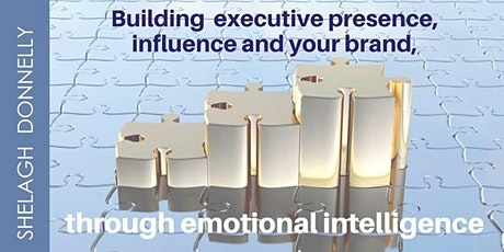 Building Executive Presence, Influence & Your Brand, with Shelagh Donnelly tickets