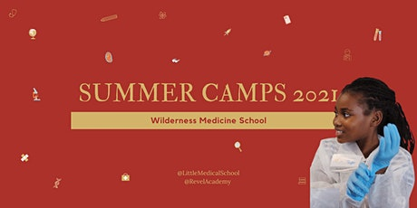 Wilderness Medicine Summer Camp tickets