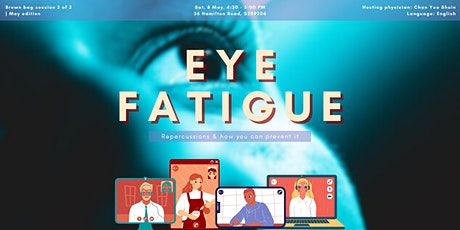 Eye fatigue | May Brown Bag session 1 of 2 tickets