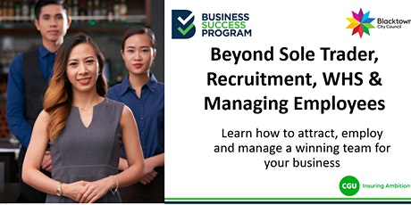 Beyond Sole Trader, Recruitment, WHS and Managing Employees tickets