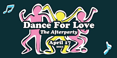 Dance For Love (The Afterparty) tickets