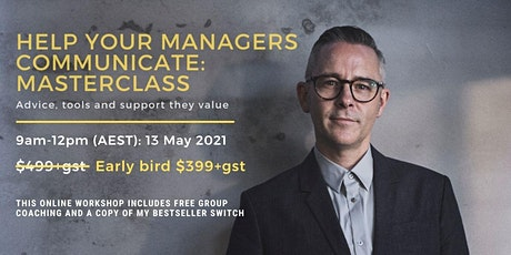 Help your Managers Communicate:  Masterclass tickets
