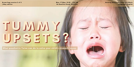Kiddy tummy upsets | May Brown Bag session 2 of 2 tickets