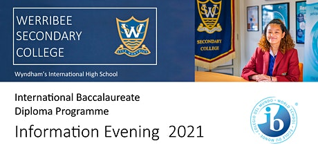 Online-International Baccalaureate Info Night @ Werribee Secondary College tickets
