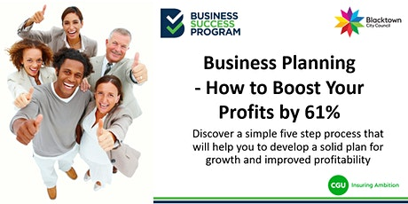 Business Planning - How to Boost Your Profits by 61% tickets