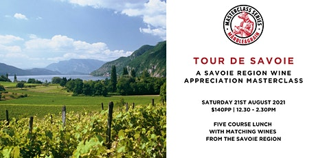 Tour  de Savoie  –  A Savoie Wine Appreciation Masterclass tickets
