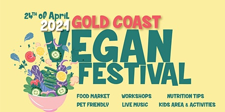 Gold Coast Vegan Festival tickets