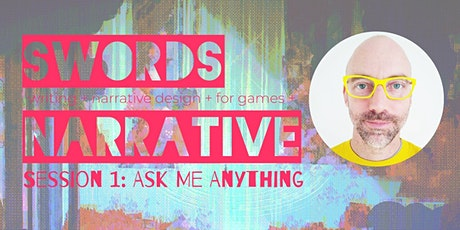 Gaming Workshops with Alexander Swords: Ask Me Anything tickets