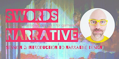 Gaming Workshops with Alexander Swords: Introduction to Narrative Design tickets