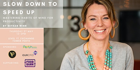 Slow Down to Speed Up:  Mastering habits of mind f tickets