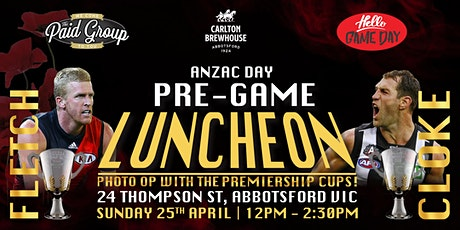 Pre ANZAC day game luncheon ft. Fletch, Cloke & THE PREMIERSHIP CUPS! tickets
