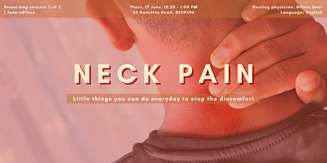 Neck Pain | June Brown Bag session 2 of 2 tickets