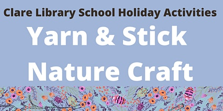 Yarn & Stick Nature Craft tickets