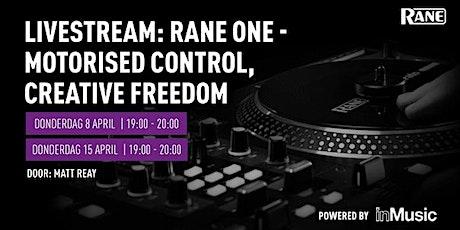 Rane ONE Livestream op 8 en 15 april bij Bax Music tickets