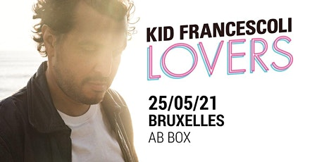 Kid Francescoli | Ancienne Belgique tickets