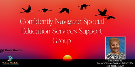 Confidently Navigating Special Education Services  Support Group tickets