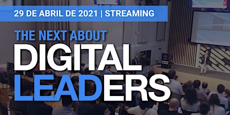 The Next About Digital Leaders entradas