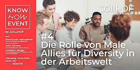 #4 Know-How Event - Online Edition: Die Rolle von Male Allies für Diversity Tickets
