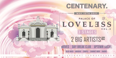 PALACE of LOVELESS. VOL 2. W/ SPECIAL GUEST. //  CENTENARY.  WAREHOUSE tickets