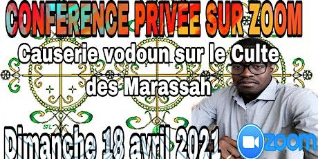 Conférence privée sur le Culte des Marassah billets