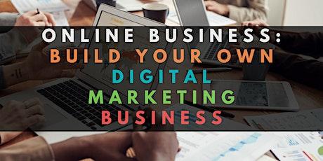 Online Business: Build your own Digital Marketing Business billets