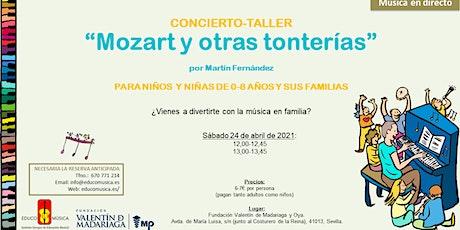 """Concierto-Taller """"Mozart y otras tonterías"""" - Pase 1 entradas"""