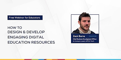 How to Develop Engaging Digital Education Resources tickets