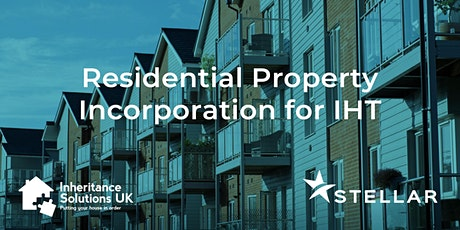 Residential Property Incorporation for IHT tickets
