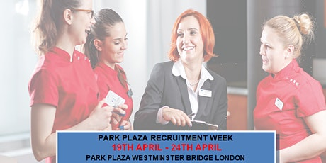 Park Plaza Recruitment Week tickets