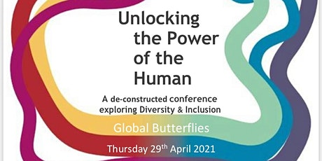 Unlocking  the Power of the Human -a deconstructed conference exploring I&D tickets