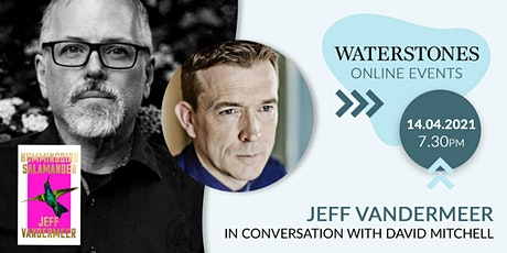 Jeff VanderMeer in conversation with David Mitchell tickets
