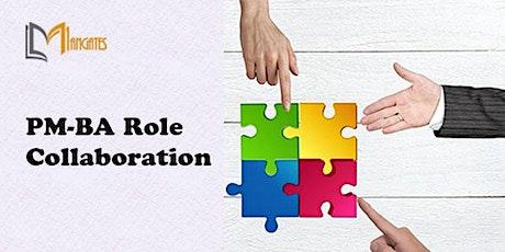 PM-BA Role Collaboration 3 Days Virtual Live Training in Regina tickets