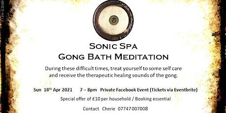 Sonic Spa Gong Bath Meditation - 18th April 2021 (Online) tickets