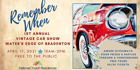 "1st Annual ""Remember When"" Vintage Car Show at Water's Edge of Bradenton tickets"