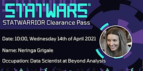 STATWARRIOR: Neringa Grigale, Data Scientist at Beyond Analysis tickets