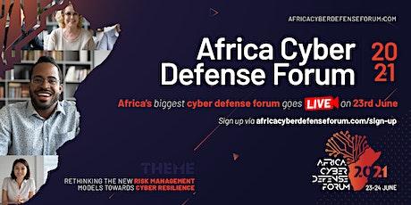 Africa Cyber Defense Forum Live 2021 tickets