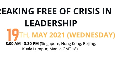 Breaking Free of Crisis in Leadership tickets