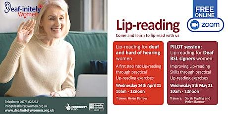 Deaf-initely Women: PILOT session - Lip-reading for Deaf BSL signers women bilhetes