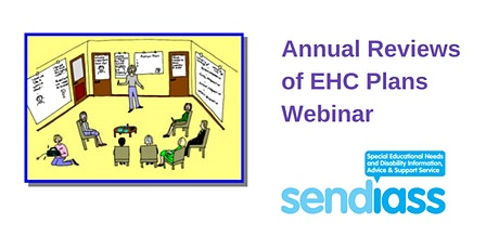 Annual Reviews of EHC Plans Webinar tickets