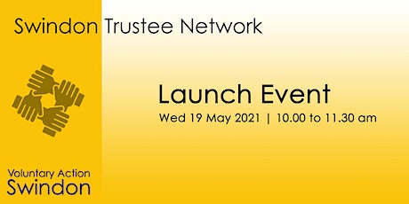 LAUNCH EVENT - Swindon Trustee Network tickets