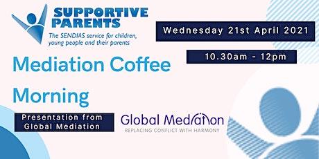 Mediation Coffee Morning tickets