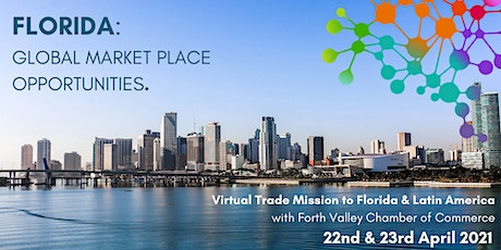Florida - Virtual Trade Mission to Florida & Latin America tickets