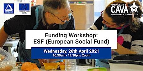 Funding Workshop: ESF (European Social Fund) ingressos