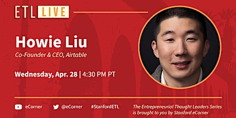 Howie Liu, Co-founder and CEO, Airtable tickets