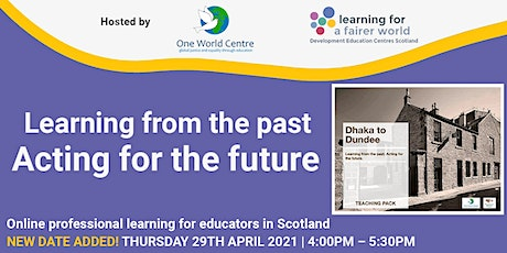 Learning from the past. Acting for the future. tickets
